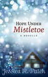 Hope Under Mistletoe