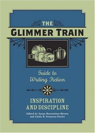 Glimmer Train Guide to Writing Fiction, Vol. 2 by Susan Burmeister-Brown