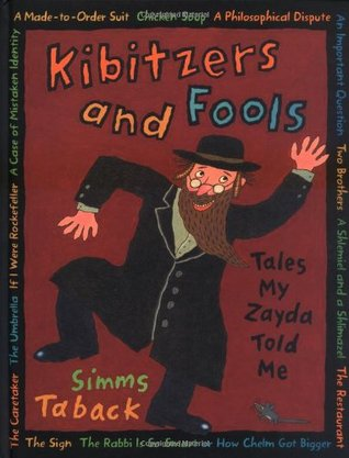 Kibitzers and Fools by Simms Taback