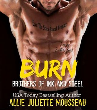 Burn (Brothers of Ink and Steel #2)