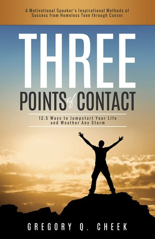 Three Points of Contact by Gregory Q. Cheek