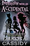Interview With an Accidental (Accidentals #9.9)