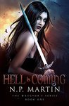 Hell Is Coming (Watcher's Series Book 1)