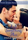 And Something Blue (Main Street Merchants #1)