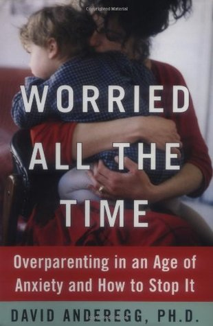 Worried All the Time by David Anderegg