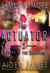 The Return of the Saboteur (The Actuator, #2)
