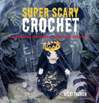 Super Scary Crochet by Nicki Trench