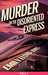 Murder on the Disoriented Express (Illusive, #1.5)