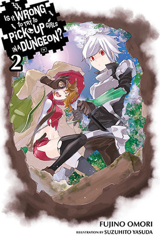 Is It Wrong to Try to Pick Up Girls in a Dungeon? Light Novels, Vol. 2 (Is It Wrong to Try to Pick Up Girls in a Dungeon? Light Novels, #2)
