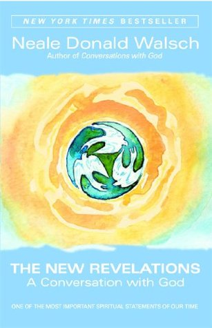 The New Revelations by Neale Donald Walsch