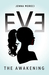 Eve: The Awakening (Eve, #1)