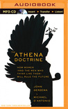 Athena Doctrine, The: How Women (and the Men Who Think Like Them) Will Rule the Future