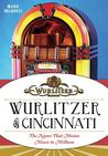 Wurlitzer of Cincinnati
