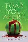 Tear You Apart (Fiction - Young Adult)