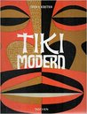 Tiki Modern: And the Wild World of Witco