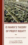 Is Marx's Theory of Profit Right?: The Simultaneist Temporalist Debate