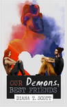 Our Demons, Best Friends (Half of Me, #1)
