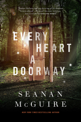 seanan maguire every heart a doorway cover review