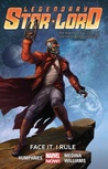 Legendary Star-Lord, Volume 1: Face It, I Rule