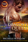 The Dragon's Queen by Michelle M. Pillow