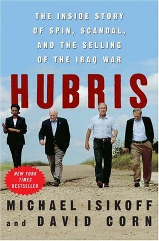 Hubris by Michael Isikoff