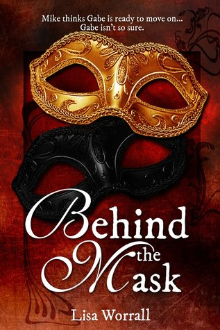 Behind the Mask by Lisa Worrall