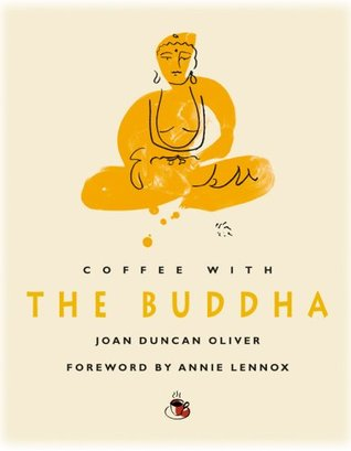 Coffee with The Buddha by Joan Duncan Oliver