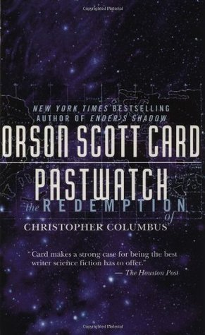 Pastwatch by Orson Scott Card