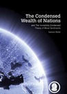 The Condensed Wealth of Nations (and The Incredibly Condensed Theory of Moral Sentiments)