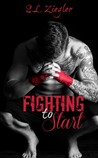 Fighting To Start (Fighting Madly, #1)