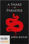 A Snake in Paradise