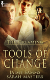 Tools of Change (The Dreaming #2)
