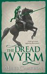 The Dread Wyrm (The Traitor Son Cycle, #3)
