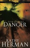 Ever Present Danger (Phantom Hollow Series, #1)