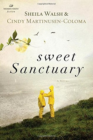 Sweet Sanctuary by Sheila Walsh