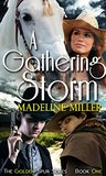 A Gathering Storm (The Golden Spur Book 1)