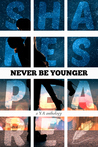 Never Be Younger by Rachel Bateman