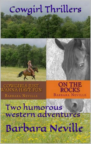 Cowgirl Thrillers by Barbara Neville