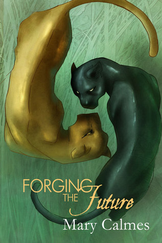 Forging the Future (Change of Heart, #5)