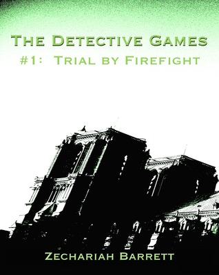 The Detective Games - #1 by Zechariah Barrett