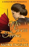 No Such Thing by Mona Ingram