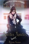 Spiritus Sanctus (Tale from the Archives Book 4)