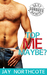 Top Me Maybe? (BFP: The Secrets Collection)