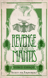 Revenge of the Mantis (Society for Paranormals, #3)