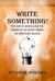 Write Something! : You have...