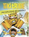 Children's Book: An Explosive Beginning! (Parental Advice) (Ages 4-8) (Neon Tiki Tribe)