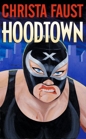 Hoodtown by Christa Faust