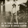All the Things a Woman Oughtn't Do – The Ballad of Zerelda Gl... by J.C. Loen