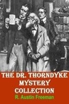 Dr. Thorndyke Mysteries Collection, Volume One