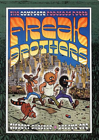 The Complete Fabulous Furry Freak Brothers by Gilbert Shelton